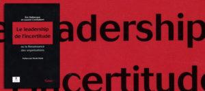 Eric Delbecque - Le leadership de l'incertitude