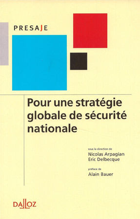 Eric Delbecque Strategie globale de securite