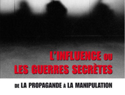 L'influence ou les guerres secrètes