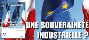 Eric delbecque : vers une souverainete industrielle