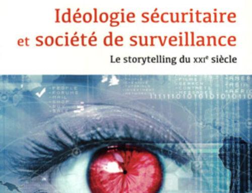 Idéologie sécuritaire et société de surveillance