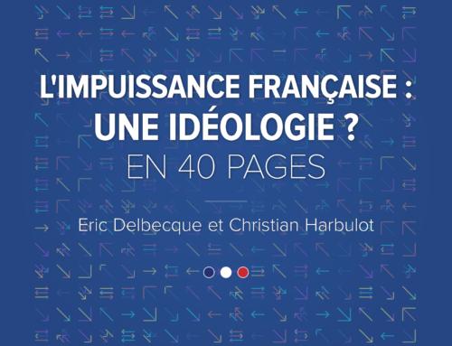 L'impuissance française – une idéologie ?
