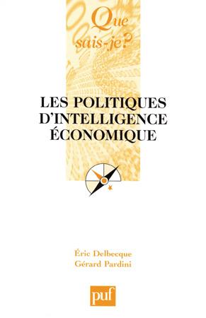 Eric Delbecque - Les Politiques d'intelligence économique